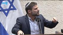 """סמוטריץ' במליאה: """"אין להנהגה הערבית מקום כאן"""""""